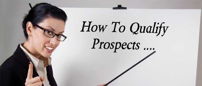 How to Qualify Prospects